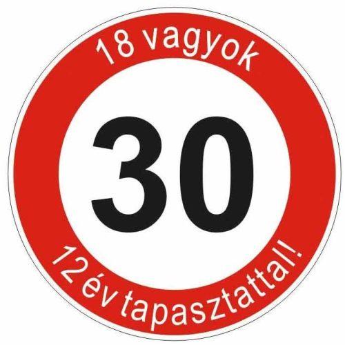 Boldog 30. születésnapot tábla