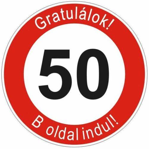 Boldog 50. születésnapot tábla