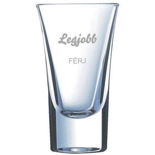 Pálinkás pohár LEGJOBB FÉRJ - névvel is kérhető