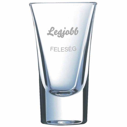 Pálinkás pohár LEGJOBB FELESÉG - névvel is kérhető