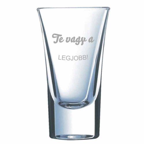 Pálinkás pohár TE VAGY A LEGJOBB! - névvel is kérhető